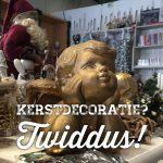 Ook voor kerstdecoratie moet je bij Twiddus zijn.