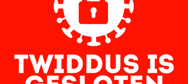 Lockdown: Twiddus is gesloten